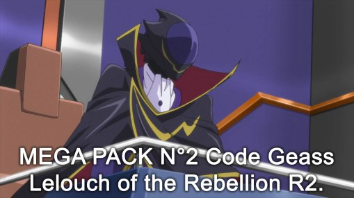 Code Geass Lelouch of the Rebellion R2 -  MEGA 02